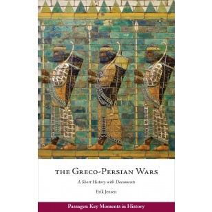 "Cover of ""The Greco-Persian Wars"" by Erik Jensen, showing a colored tile frieze of Persian soldiers."